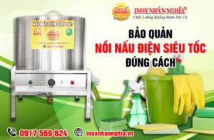 bảo quản nồi nấu điện siêu tốc tại Bình Tân đúng cách