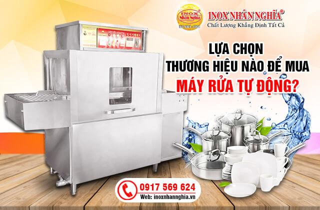 chọn thương hiệu mua máy rửa bát công nghiệp cho bếp ăn